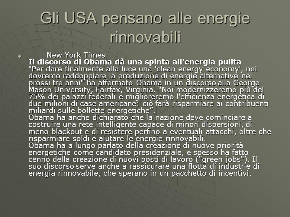 Gli USA pensano alle energie rinnovabili  New York Times Il discorso di Obama dà una spinta all'energia pulita