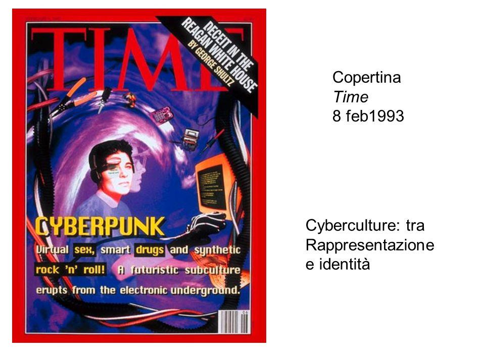 Copertina Time 8 feb1993 Cyberculture: tra Rappresentazione e identità