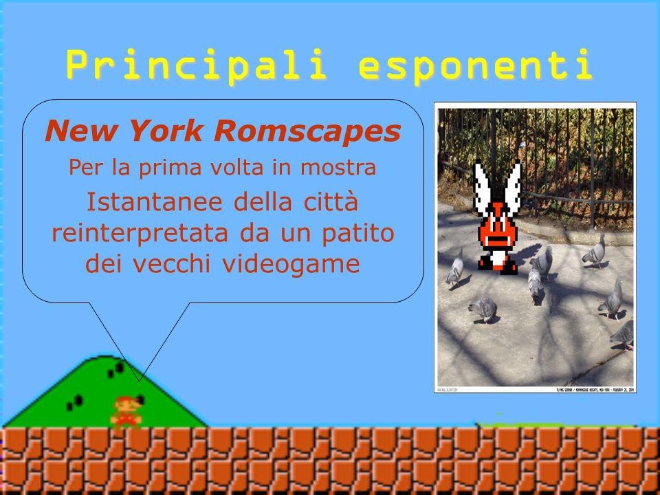 Principali esponenti Nullsleep Creatore di videogiochi lo-fi come kung fu hack Autore dei New York Romscapes