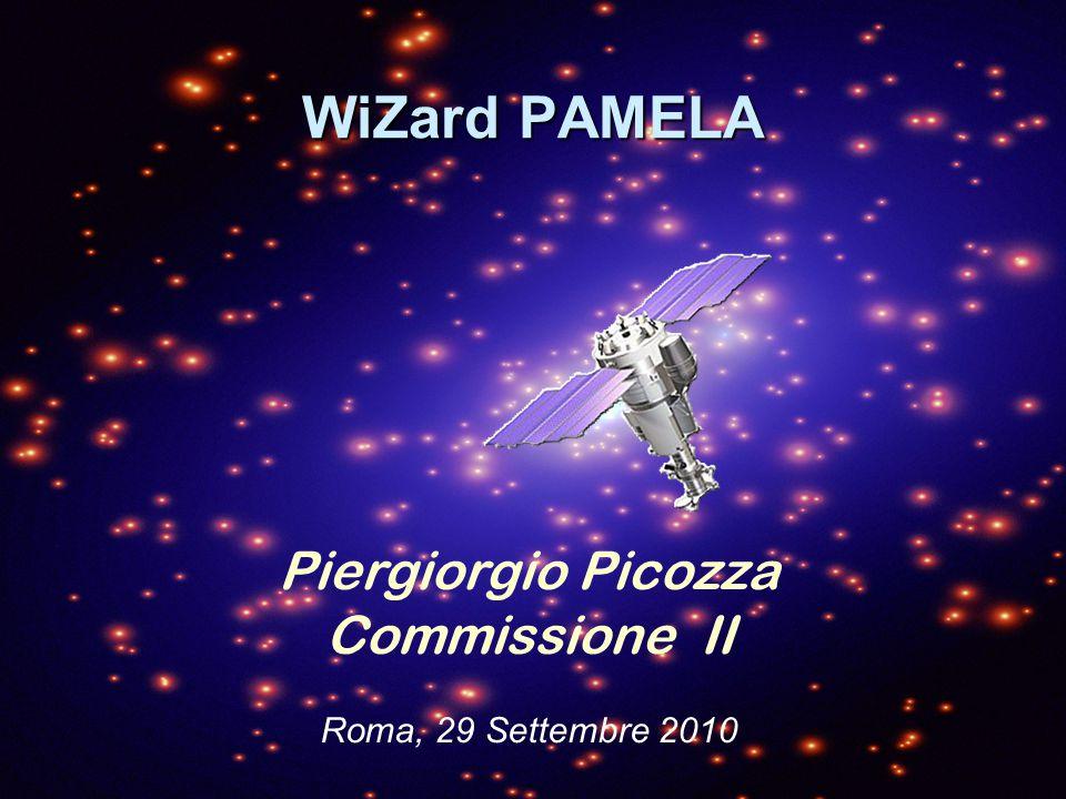 WiZard PAMELA Piergiorgio Picozza Commissione II Roma, 29 Settembre 2010