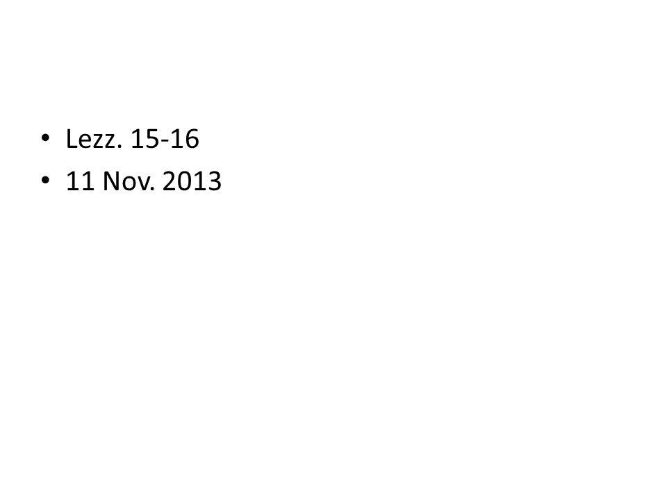 Lezz. 15-16 11 Nov. 2013
