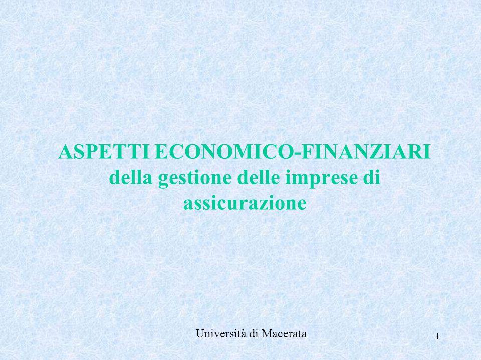1 ASPETTI ECONOMICO-FINANZIARI della gestione delle imprese di assicurazione Università di Macerata