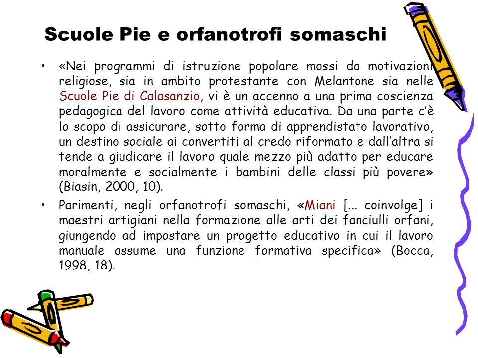 Scuole Pie e orfanotrofi somaschi «Nei programmi di istruzione popolare mossi da motivazioni religiose, sia in ambito protestante con Melantone sia ne