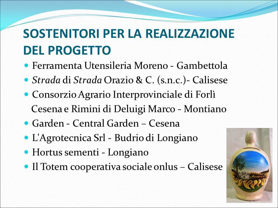 SOSTENITORI PER LA REALIZZAZIONE DEL PROGETTO Ferramenta Utensileria Moreno - Gambettola Strada di Strada Orazio & C.