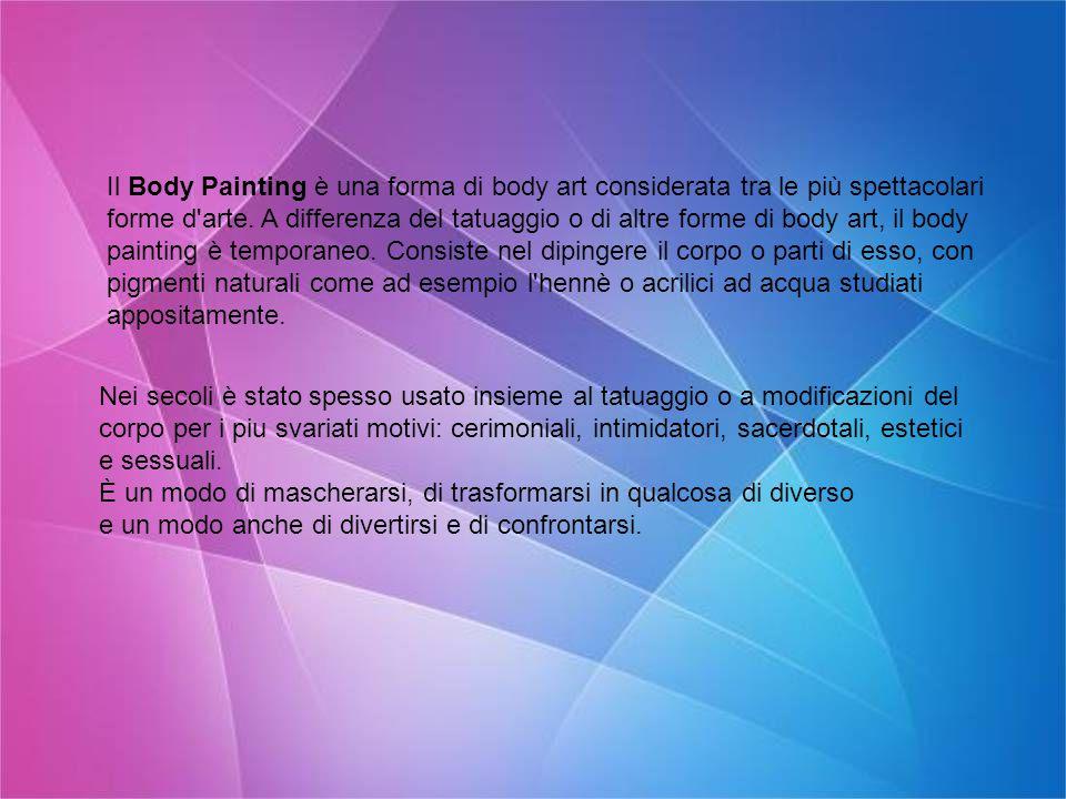 Il Body Painting è una forma di body art considerata tra le più spettacolari forme d arte.