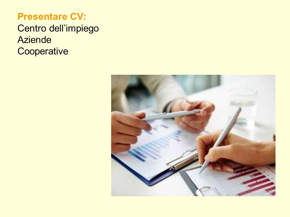Presentare CV: Centro dell'impiego Aziende Cooperative