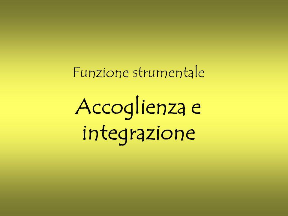 Funzione strumentale Accoglienza e integrazione