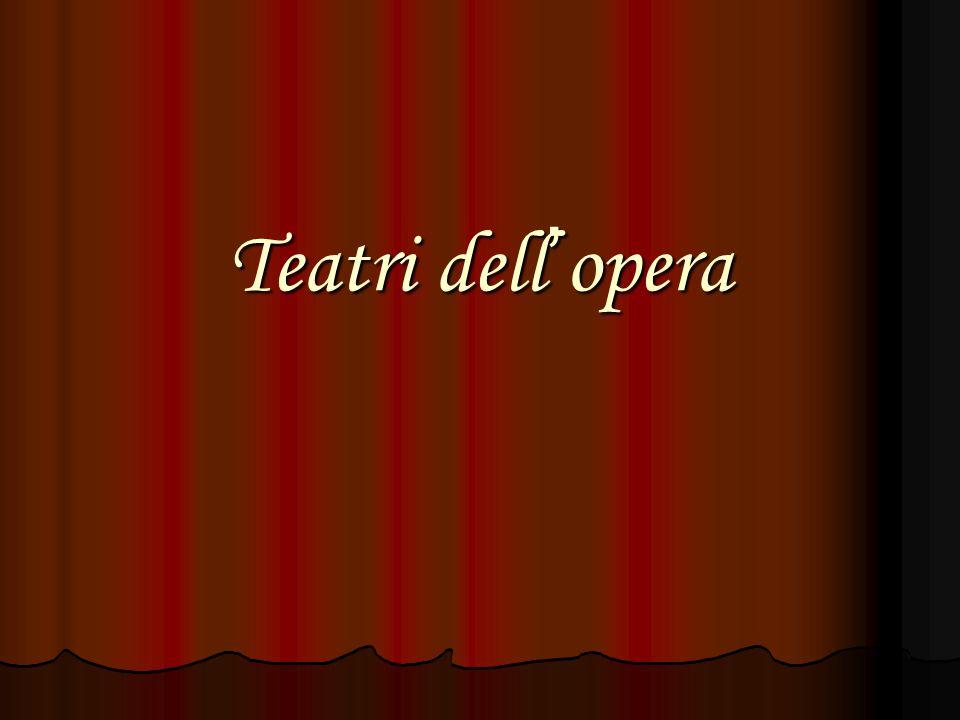 Teatri dell ' opera