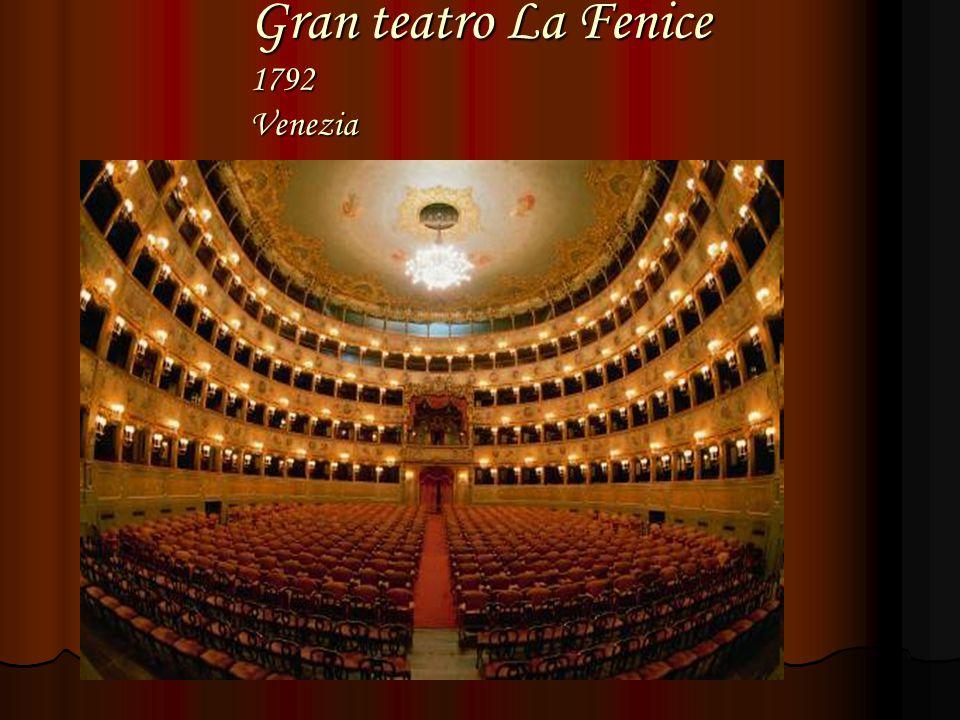 Gran teatro La Fenice 1792 Venezia