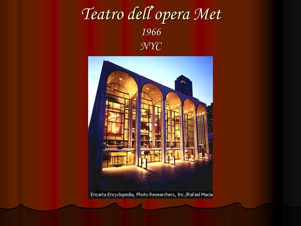 Teatro dell ' opera Met 1966 NYC