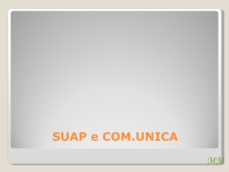 MM SUAP e COM.UNICA