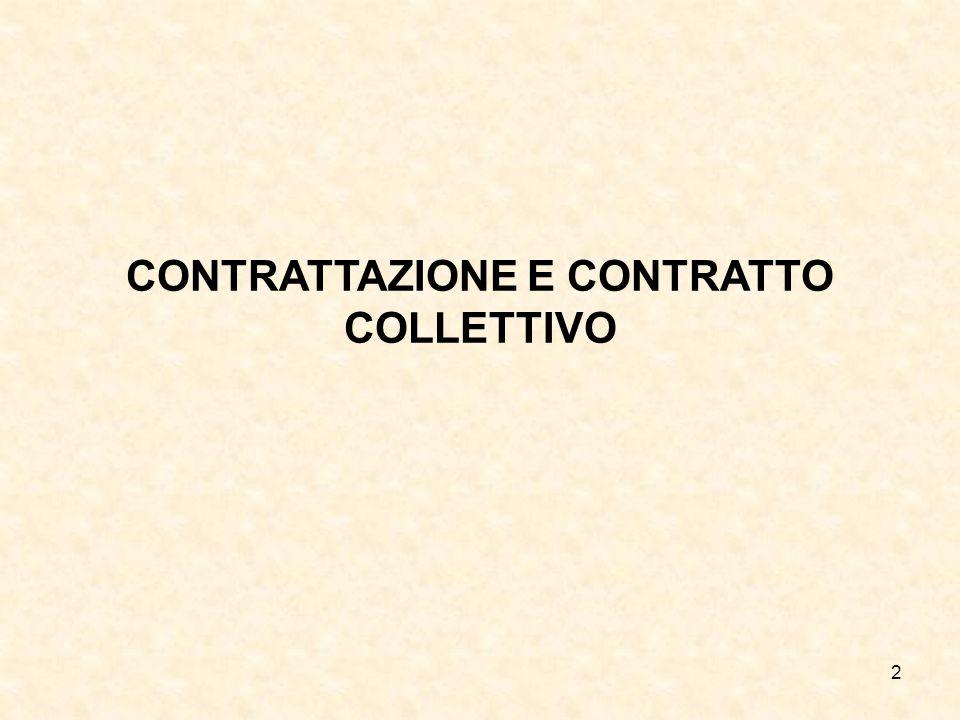 2 CONTRATTAZIONE E CONTRATTO COLLETTIVO