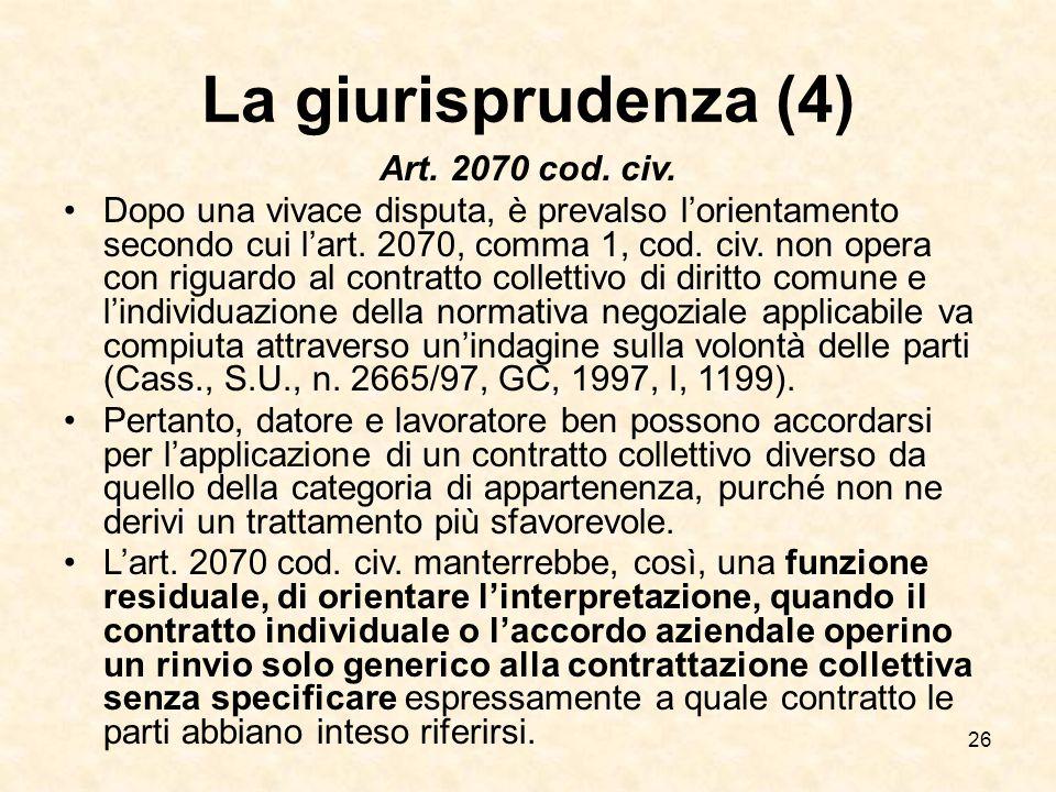 26 La giurisprudenza (4) Art.2070 cod. civ.