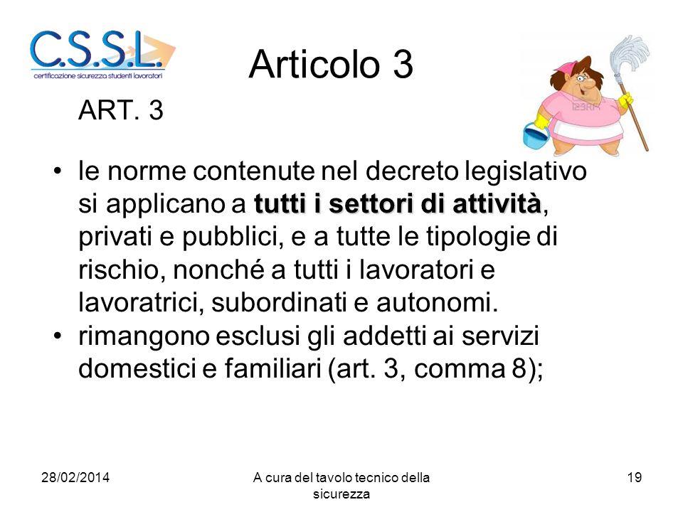 Articolo 3 ART. 3 tutti i settori di attivitàle norme contenute nel decreto legislativo si applicano a tutti i settori di attività, privati e pubblici