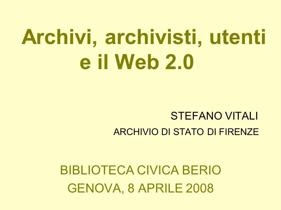 Le tematiche in discussione l Come gli archivi si muovono nel mondo del Web 2.0; l Come il Web 2.0 può modificare le strategie di comunicazione e i servizi on-line delle istituzioni archivistiche; l Nuove prospettive tecnologiche o interrogativi sulla politica culturale degli archivi e sul loro ruolo sociale ?