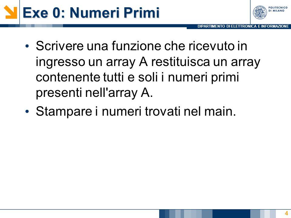 DIPARTIMENTO DI ELETTRONICA E INFORMAZIONE Exe 0: Numeri Primi 5
