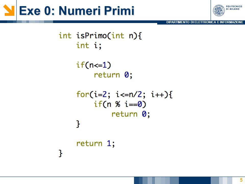 DIPARTIMENTO DI ELETTRONICA E INFORMAZIONE Exe 0: Numeri Primi 6
