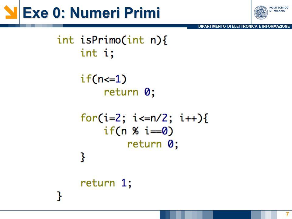 DIPARTIMENTO DI ELETTRONICA E INFORMAZIONE Exe 0: Numeri Primi 7