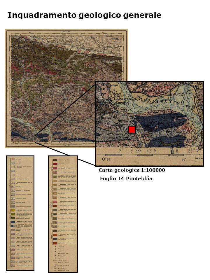 Inquadramento geologico generale Carta geologica 1:100000 Foglio 14 Pontebbia
