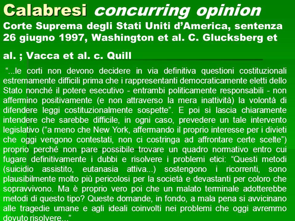 Calabresi Calabresi concurring opinion Corte Suprema degli Stati Uniti d'America, sentenza 26 giugno 1997, Washington et al. C. Glucksberg et al. ; Va