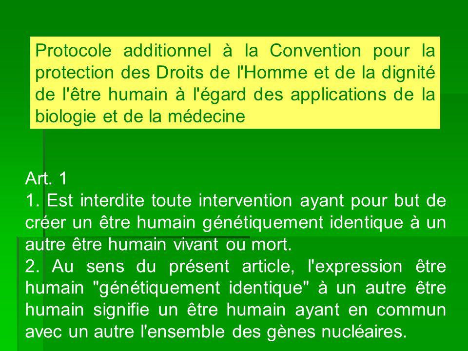 Protocole additionnel à la Convention pour la protection des Droits de l'Homme et de la dignité de l'être humain à l'égard des applications de la biol