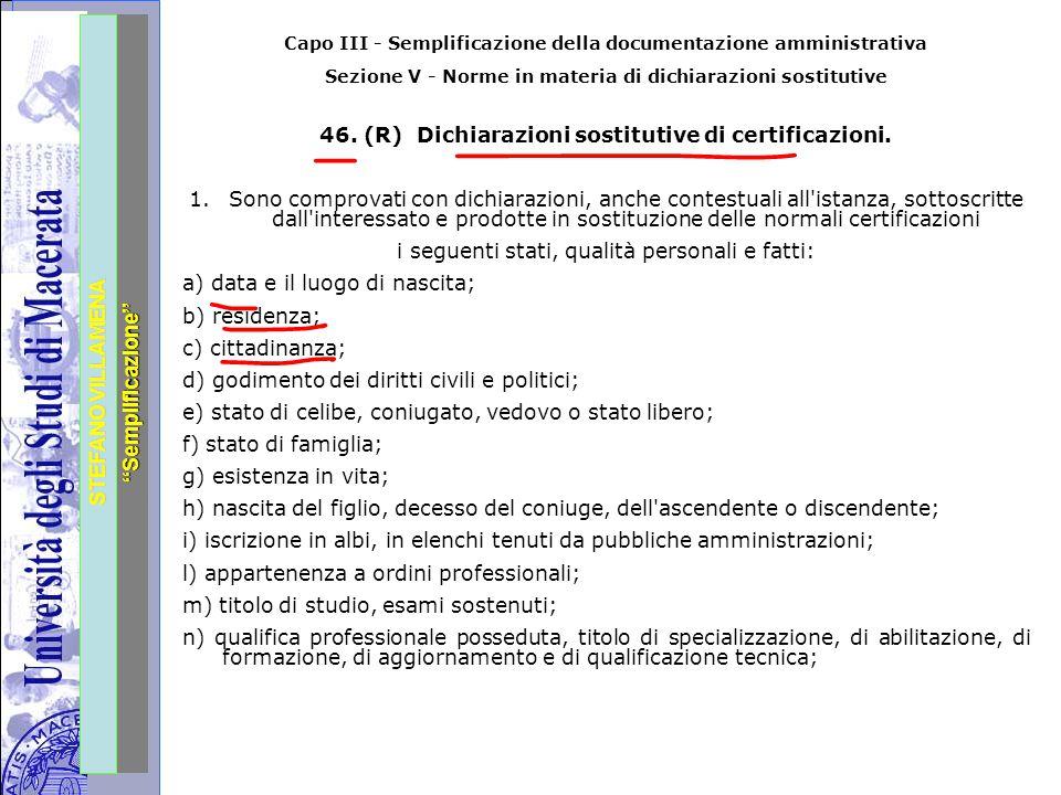 """Università degli Studi di Perugia STEFANO VILLAMENA """"Semplificazione"""" Capo III - Semplificazione della documentazione amministrativa Sezione V - Norme"""