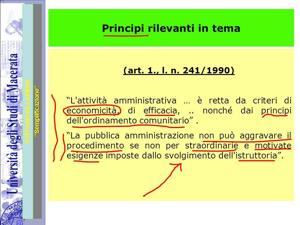 """Università degli Studi di Perugia STEFANO VILLAMENA """"Semplificazione"""" Principi rilevanti in tema (art. 1., l. n. 241/1990) """"L'attività amministrativa"""