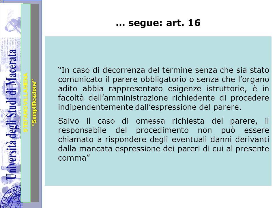 """Università degli Studi di Perugia STEFANO VILLAMENA """"Semplificazione"""" … segue: art. 16 """"In caso di decorrenza del termine senza che sia stato comunica"""