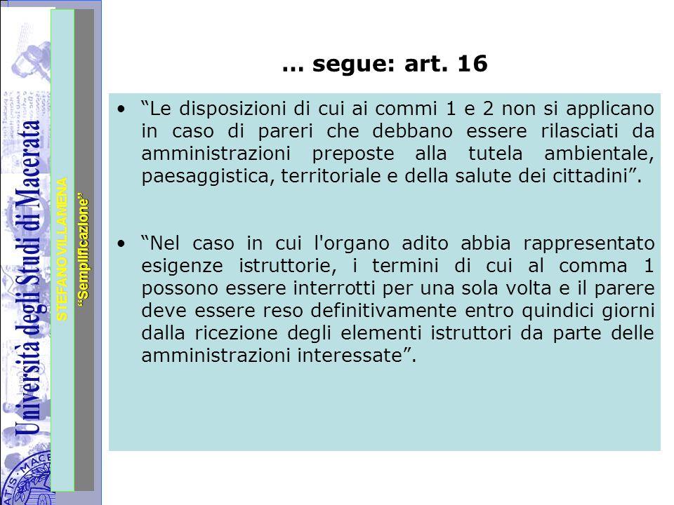 """Università degli Studi di Perugia STEFANO VILLAMENA """"Semplificazione"""" … segue: art. 16 """"Le disposizioni di cui ai commi 1 e 2 non si applicano in caso"""
