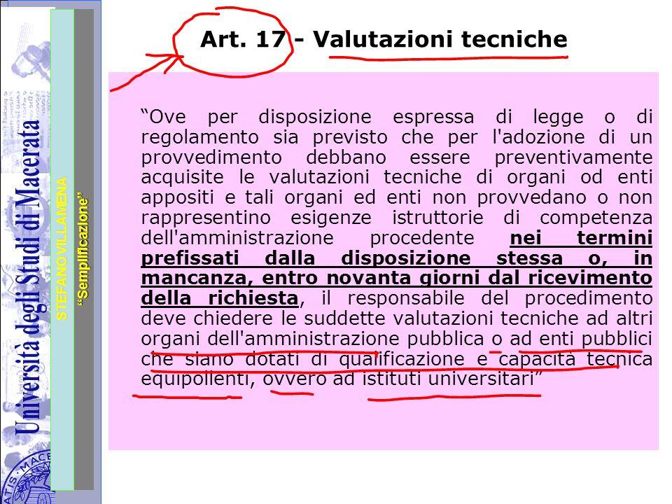 """Università degli Studi di Perugia STEFANO VILLAMENA """"Semplificazione"""" Art. 17 - Valutazioni tecniche """"Ove per disposizione espressa di legge o di rego"""