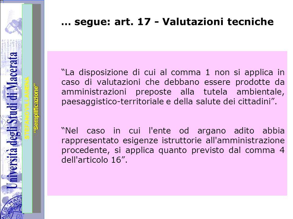 """Università degli Studi di Perugia STEFANO VILLAMENA """"Semplificazione"""" … segue: art. 17 - Valutazioni tecniche """"La disposizione di cui al comma 1 non s"""