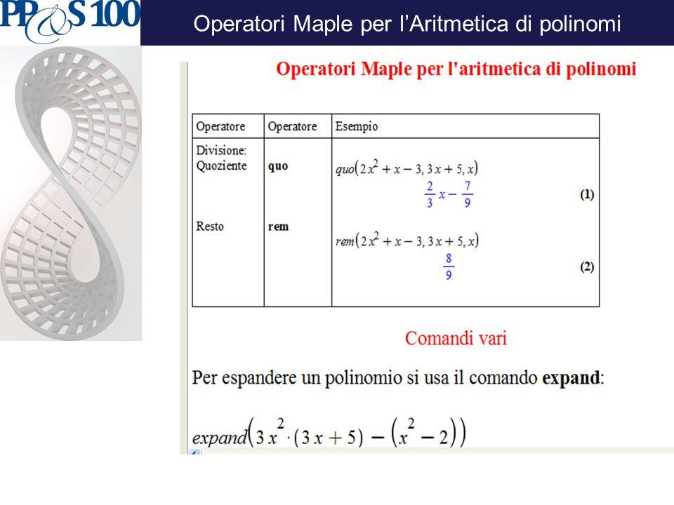Operatori Maple per l'Aritmetica di polinomi