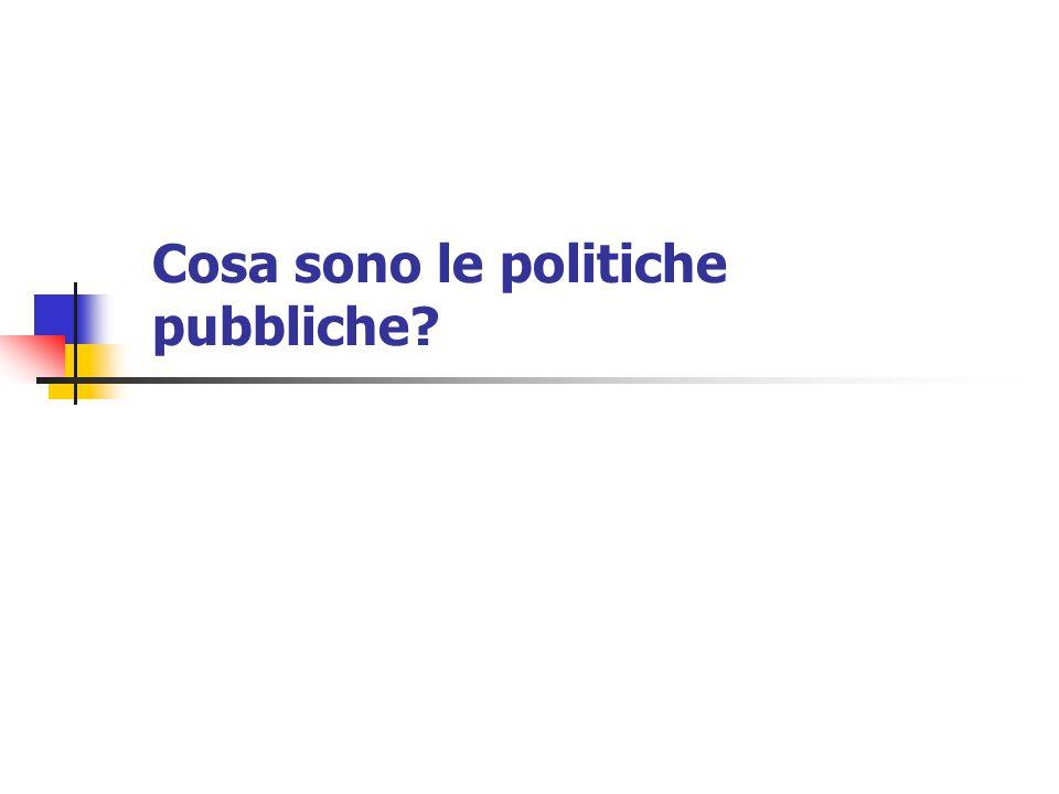 Cosa sono le politiche pubbliche