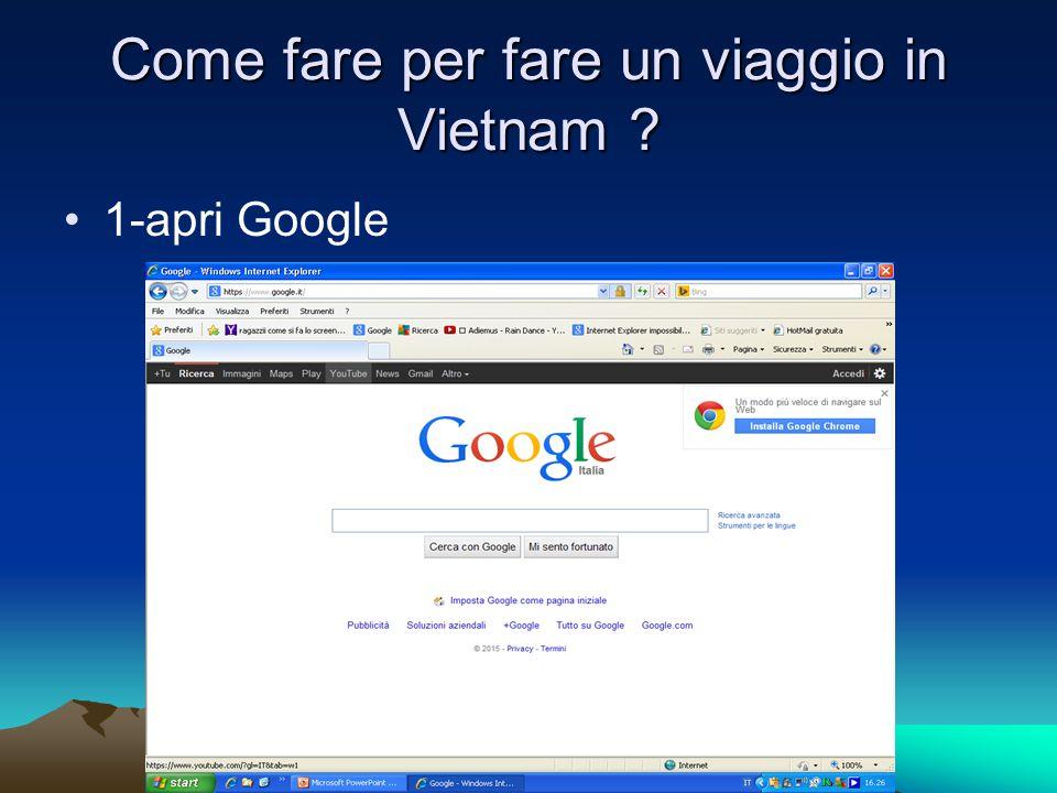 Come fare per fare un viaggio in Vietnam 1-apri Google