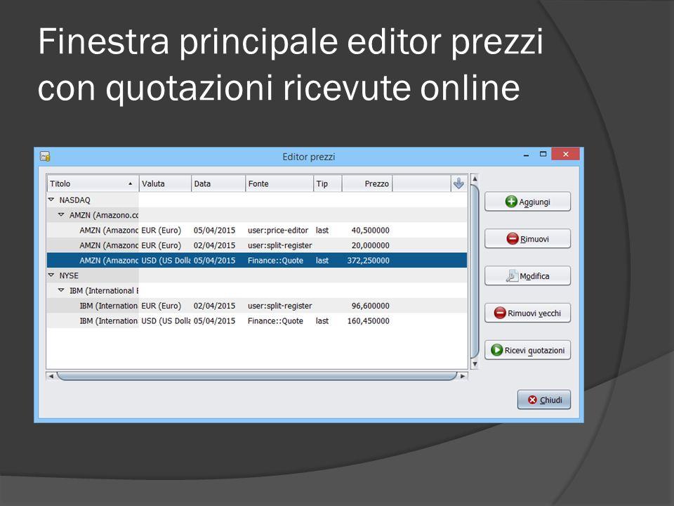 Finestra principale editor prezzi con quotazioni ricevute online