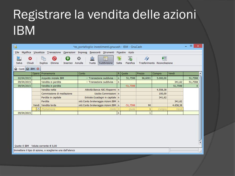 Registrare la vendita delle azioni IBM