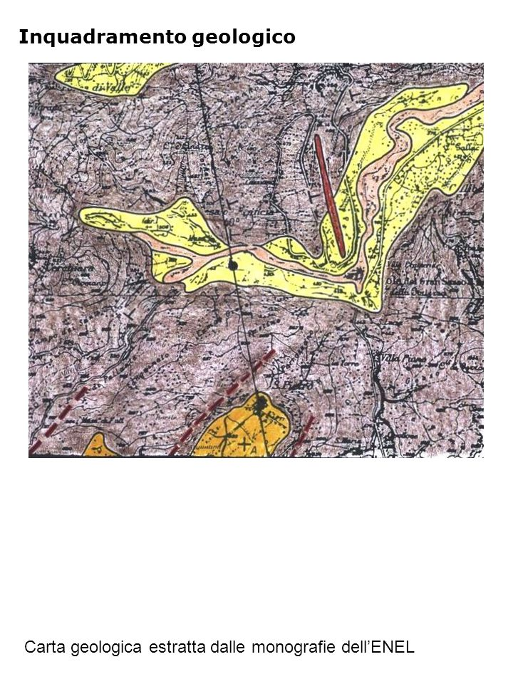 Inquadramento geologico Carta geologica estratta dalle monografie dell'ENEL