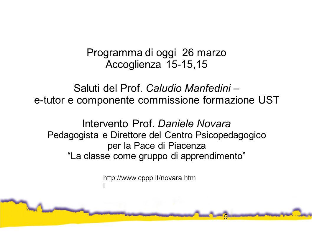 5 Programma di oggi 26 marzo Accoglienza 15-15,15 Saluti del Prof.