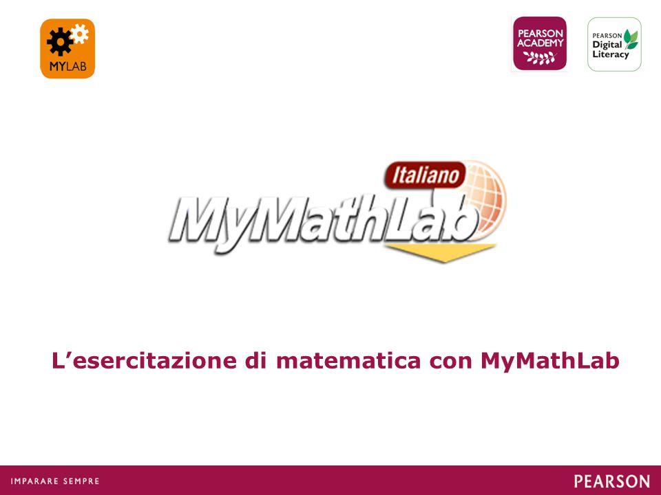 L'esercitazione di matematica con MyMathLab