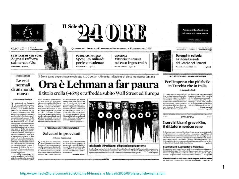11 http://www.ilsole24ore.com/art/SoleOnLine4/Finanza e Mercati/2008/09/platero-leheman.shtml