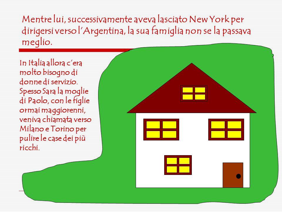 Mentre lui, successivamente aveva lasciato New York per dirigersi verso l'Argentina, la sua famiglia non se la passava meglio.