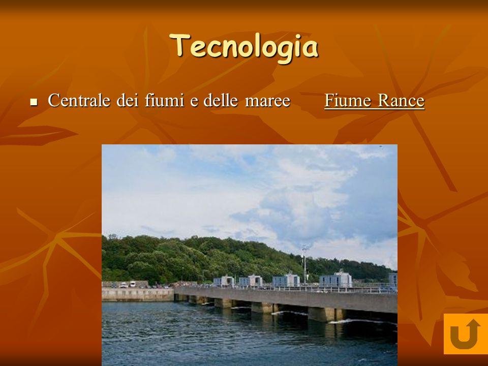 Tecnologia Centrale dei fiumi e delle maree FF iiii uuuu mmmm eeee R R R R aaaa nnnn cccc eeee