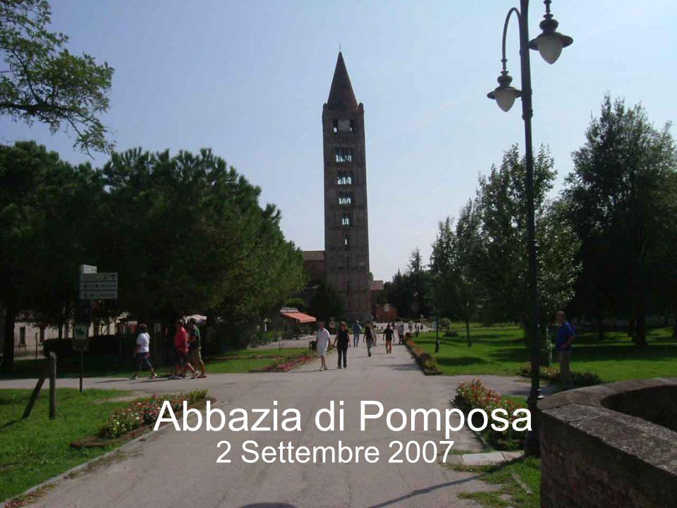 Abbazia di Pomposa 2 Settembre 2007