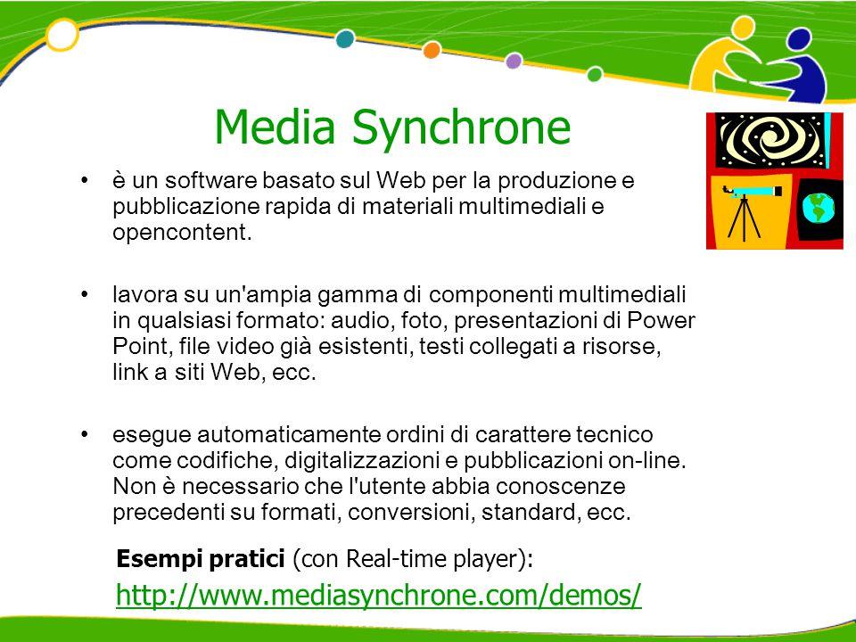 Media Synchrone è un software basato sul Web per la produzione e pubblicazione rapida di materiali multimediali e opencontent.