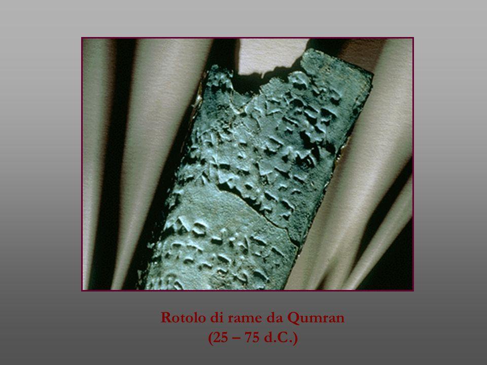 Rotolo di rame da Qumran (25 – 75 d.C.)