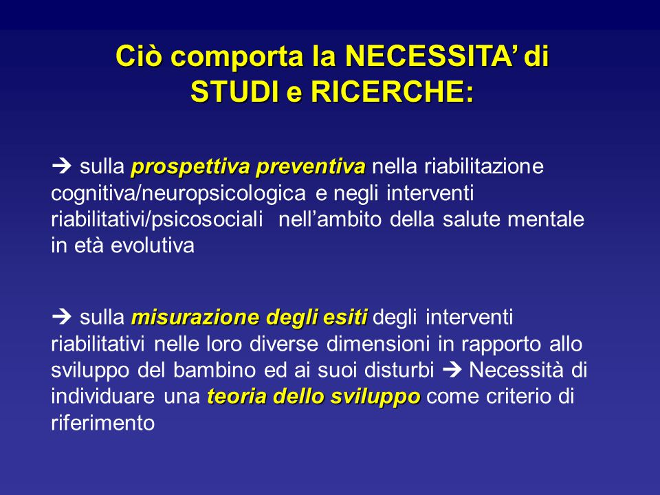 prospettiva preventiva  sulla prospettiva preventiva nella riabilitazione cognitiva/neuropsicologica e negli interventi riabilitativi/psicosociali ne