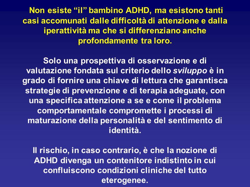 Non esiste il bambino ADHD, ma esistono tanti casi accomunati dalle difficoltà di attenzione e dalla iperattività ma che si differenziano anche profondamente tra loro.