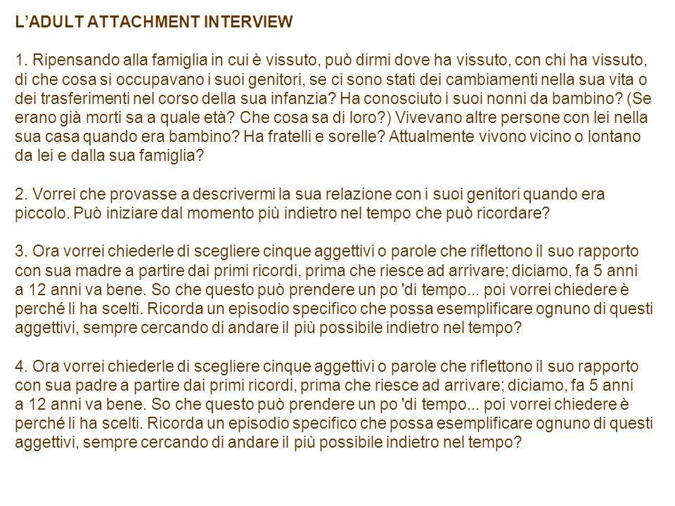 L'ADULT ATTACHMENT INTERVIEW 1.