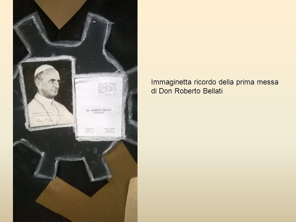 Immaginetta ricordo della prima messa di Don Roberto Bellati