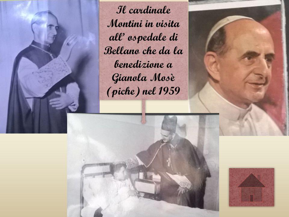 Il cardinale Montini in visita all' ospedale di Bellano che da la benedizione a Gianola Mosè (piche) nel 1959
